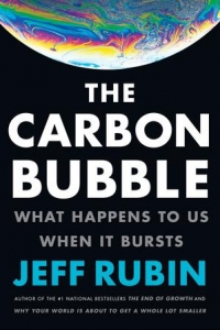 The Carbon Bubble, Jeff Rubin In Conversation with Frank Koller