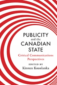 Book Launch: Publicity and the Canadian State: Critical Communications Perspectives
