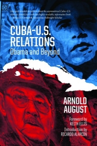 Cuba–U.S. Relations: Obama and Beyond Book Launch with Arnold August