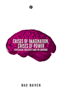 Book Launch: Crises of Imagination, Crises of Power: Capitalism, Creativity and the Commons