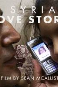 A SYRIAN LOVE STORY Ottawa premiere with director and protagonist in attendance