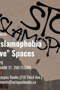 "OCTOPUS BOOKS COMMUNITY CLASSROOM: Challenging Islamophobia in ""Progressive"" Spaces with Chelby Marie Daigle"