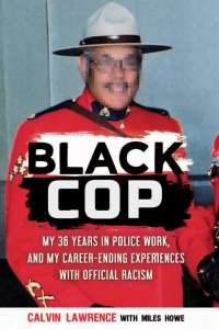 Black Cop   Book launch with Calvin Lawrence and Miles Howe
