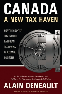 Canada: A New Tax Haven Book Launch with Alain Deneault