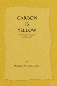Carbon is Yellow Book Signing with Author Marilyn Sargeant