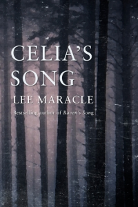 Octopus Book Club April Edition Part II: Celia's Song by Lee Maracle