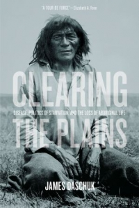 Clearing the Plains Book Launch, James Daschuk in Conversation with Rick Harp