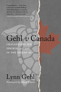 Gehl v Canada: Challenging Sex Discrimination in the Indian Act