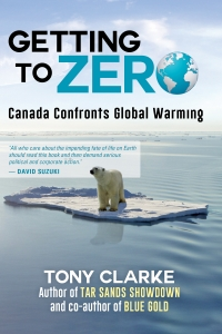 Getting to Zero Book Launch, Author Tony Clarke in Conversation with National Observer's Mike De Souza