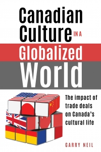 Book launch: Canadian Culture in a Globalized World by Garry Neil