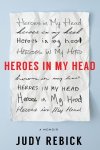 Heroes in My Head, Author Judy Rebick in Conversation with Monia Mazigh