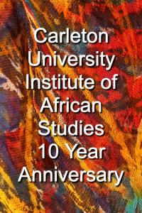 Institute of African Studies 10 Year Anniversary