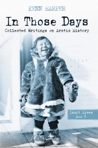 Book Launch: In Those Days, Collected Writings on Arctic History