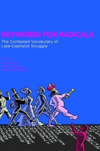 Keywords for Radicals Book Launch with Kelly Fritsch, Stacy Douglas, Dan Irving and Rebecca Schein
