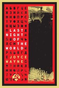 Last Night of the World Book Launch with Award-winning Literary Journalist Joyce Wayne