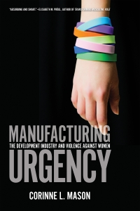 Manufacturing Urgency: Author Corinne Mason In Conversation with Rita Morbia of Inter Pares