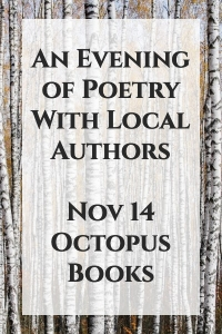 An evening of poetry with local authors Robert Hogg, Anne Le Dressay, and Michèle Vinet
