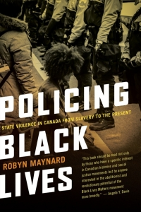 Robyn Maynard | Against the carceral state: Making (Black) freedom in a time of crisis and revolt
