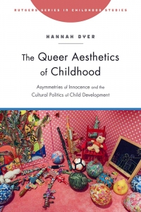 Book launch: The Queer Aesthetics of Childhood by Hannah Dyer