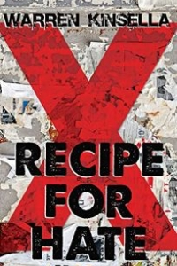 Meet and Greet with Warren Kinsella, author of a young adult novel, Recipe for Hate