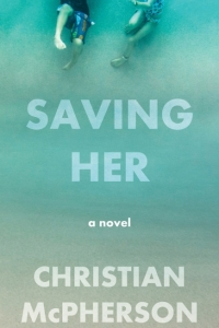 Book Launch: Saving Her by Christian McPherson