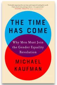 Men and the Gender Equality Revolution - The Time Has Come book launch with Michael Kaufman
