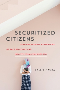 Securitized Citizens, Author Baljit Nagra In Conversation with Monia Mazigh