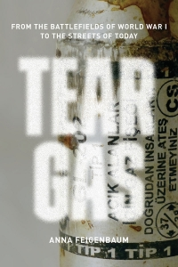 Tear Gas: From the Battlefields of WWI to the Streets of Today, Author Anna Feigenbaum in Conversation with ICLMG's Tim McSorley