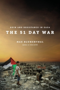 An Evening with Max Blumenthal, Author of The 51 Day War: Ruin and Resistance in Gaza