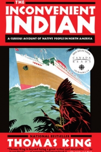 Octopus Book Club April Edition Part I: The Inconvenient Indian by Thomas King