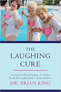 The Laughing Cure: Book Signing with author Dr. Brian King