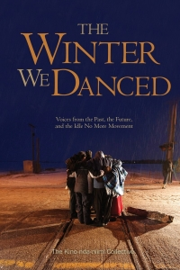 Book Launch: The Winter We Danced, Voices From the Past, the Future, and the Idle No More Movement