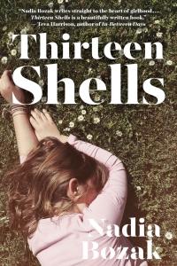 Thirteen Shells Book Launch with Author Nadia Bozak