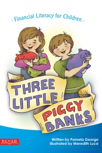 Three Little Piggy Banks, Financial Literacy for Children, with Author Pamela George