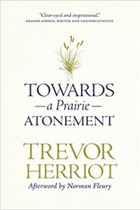 Towards a Prairie Atonement with Trevor Herriot