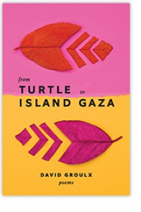 From Turtle Island to Gaza - David Groulx book launch