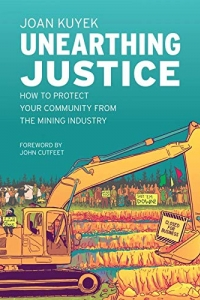 Book Launch: Unearthing Justice by Joan Kuyek