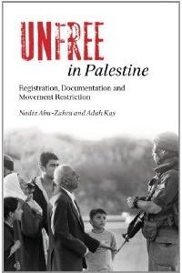 Unfree in Palestine: Book Launch with Prof. Nadia Abu-Zahra