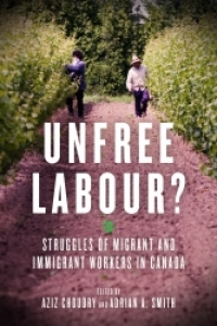 Unfree Labour Book Launch with Co-Editors Aziz Choudry and Adrian Smith