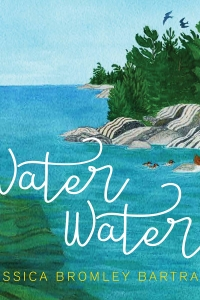 Book Launch: Water Water by Jessica Bromley Bartram