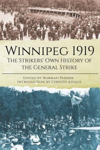 Book Launch: Winnipeg 1919 with Christo Aivalis