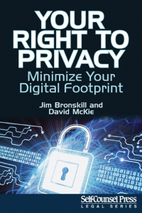 An Evening with Jim Bronskill and David McKie on Your Right To Privacy: Minimize Your Digital Footprint